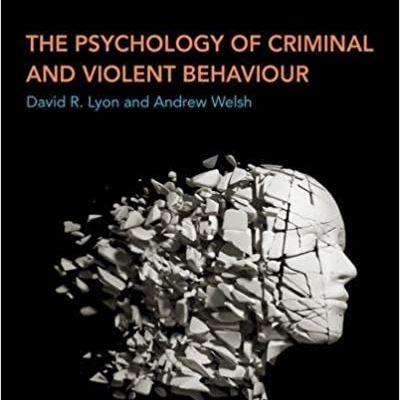 New The Psychology of Criminal and Violent Behaviour Paperback � Dec 19 2016